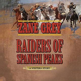 Raiders of Spanish Peaks audiobook cover art