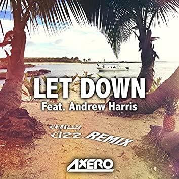 Let Down (Chilly Cizz Remix)