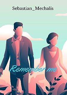 Remember Me: A Novel