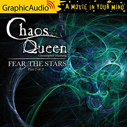 Fear the Stars (2 of 2) (Dramatized Adaptation) cover art