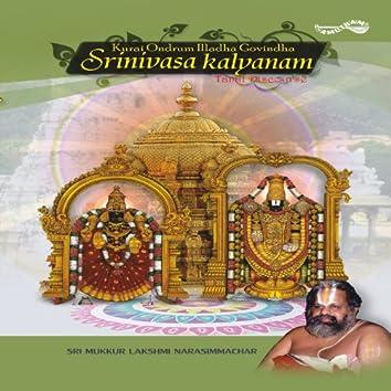 Kurai Ondrum Illadha Govinda: Srinivasa Kalyanam (Live)