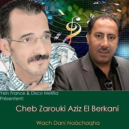 Cheb Zarouki feat. Aziz El Berkani