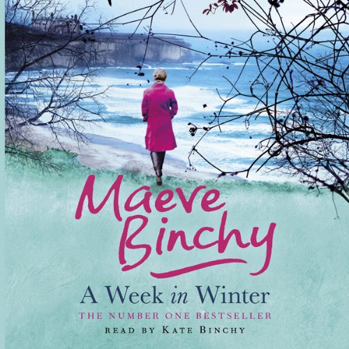 A Week in Winter                   By:                                                                                                                                 Maeve Binchy                               Narrated by:                                                                                                                                 Kate Binchy                      Length: 7 hrs     2 ratings     Overall 4.0