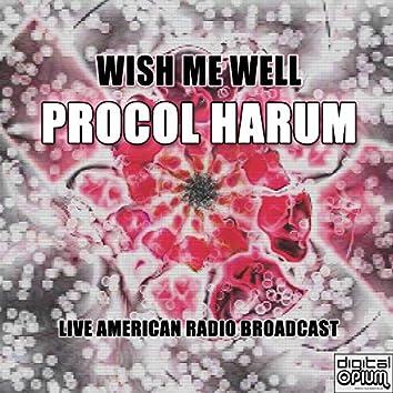 Wish Me Well (Live)