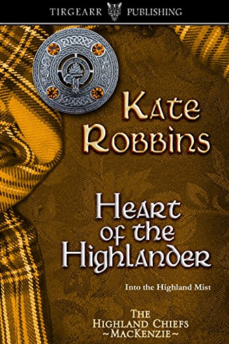 Heart of the Highlander: The Highland Chiefs Series: #5 (English Edition)