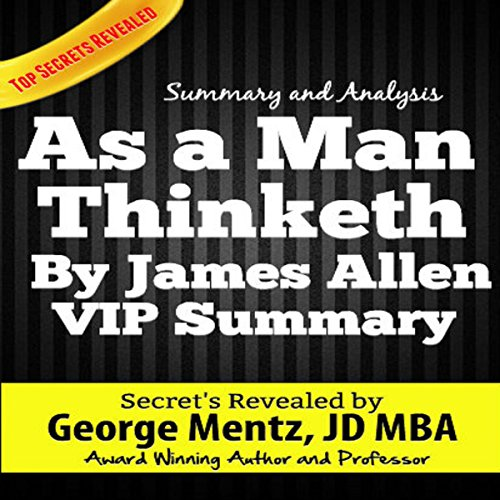 Summary and Analysis - As a Man Thinketh by James Allen audiobook cover art