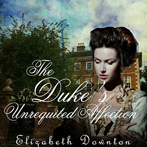 The Duke's Unrequited Affection Titelbild