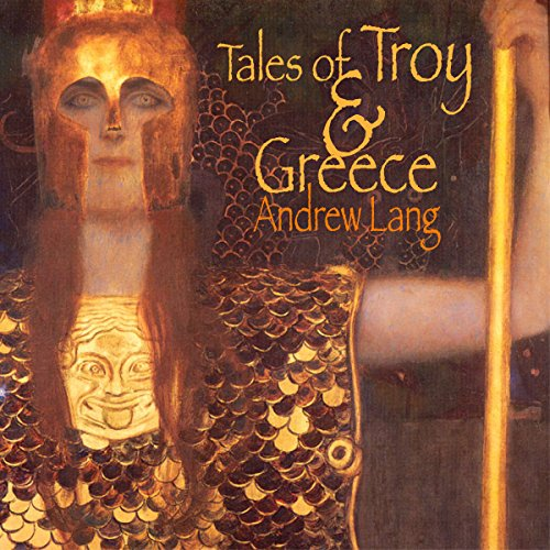 Tales of Troy and Greece: The Iliad & The Odyssey Plainly Told cover art