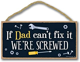 Honey Dew Gifts Man Cave Decor, If Dad Can't Fix it We're Screwed 5 inch by 10 inch Hanging Wall Decor, Decorative Wood Sign, Best Dad Gifts