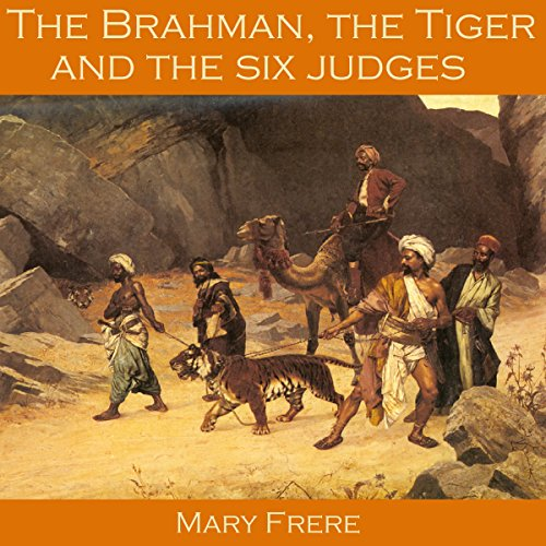 The Brahman, the Tiger and the Six Judges audiobook cover art