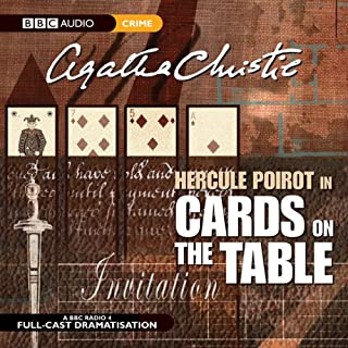 Cards on the Table (Dramatised)                   De :                                                                                                                                 Agatha Christie                               Lu par :                                                                                                                                 John Moffatt,                                                                                        Stephanie Cole,                                                                                        Donald Sinden                      Durée : 1 h et 27 min     2 notations     Global 5,0