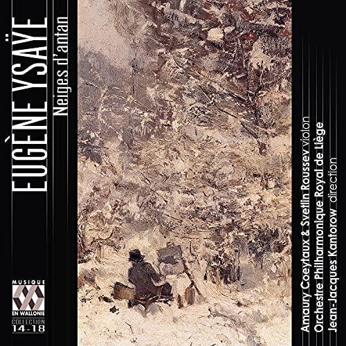 Orchestre Philharmonique Royal de Liège, Jean-Jacques Kantorow, Svetlin Roussev & Amaury Coeytaux