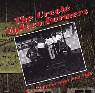 Les Zydecos Sont Pas Sale (French Import) by The Creole Zydeco Farmers (2000-01-17)