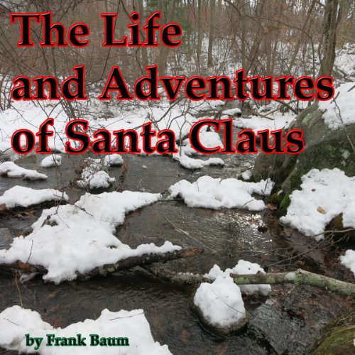 The Life and Adventures of Santa Claus cover art
