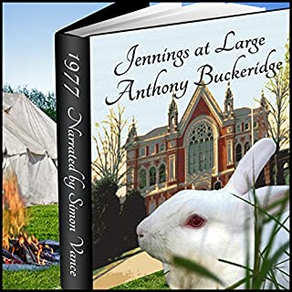 Jennings at Large                   By:                                                                                                                                 Anthony Buckeridge                               Narrated by:                                                                                                                                 Simon Vance                      Length: 4 hrs and 12 mins     6 ratings     Overall 4.3