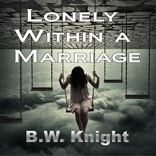 Lonely Within a Marriage audiobook cover art