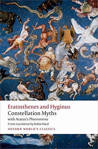 Constellation Myths: with Aratus's Phaenomena (Oxford World's Classics)