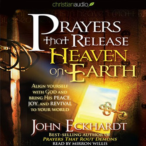 Prayers that Release Heaven on Earth audiobook cover art