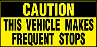 Vehicles Makes Frequent Stops Caution Car Door Magnets Magnetic Signs-Qty 2/9 x 12 Inches