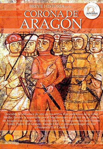 Breve Historia de la . . . Corona de Aragón: (Versión sin solapas)