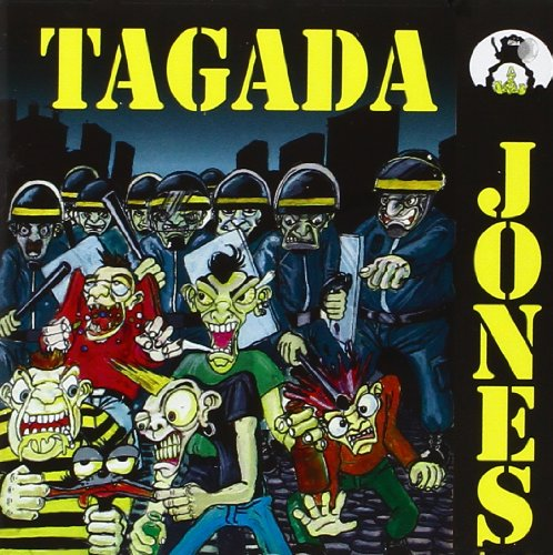 TAGADA JONES -Tagada Jones
