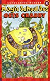The Magic School Bus Gets Crabby (Scholastic Reader Level 2: the Magic School Bus)