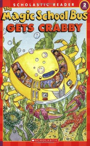 The Magic School Bus Gets Crabby (Scholastic Reader Level 2: the Magic School Bus)の詳細を見る