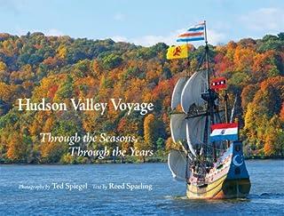 Hudson Valley Voyage: Through the Seasons, Through the Years
