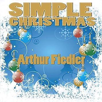 Simple Christmas (Arthur Fiedler & Boston Pops Orchestra)