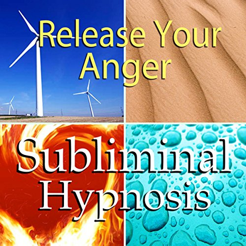Release Your Anger Subliminal Affirmations audiobook cover art