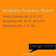 Orange Edition - Mozart: Violin Concerto No. 2, K. 211 & Symphony No. 7, K. 45