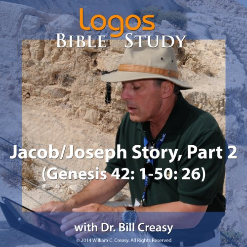 Jacob/Joseph Story, Part 2 (Genesis 42: 1-50: 26) audiobook cover art
