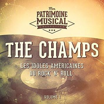 Les Idoles Américaines Du Rock 'N' Roll: The Champs, Vol. 1