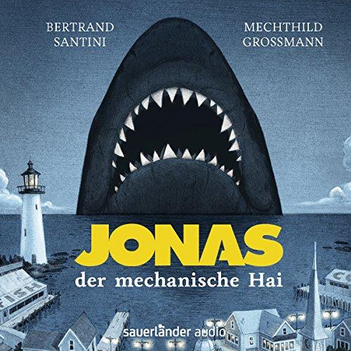 Jonas, der mechanische Hai Titelbild