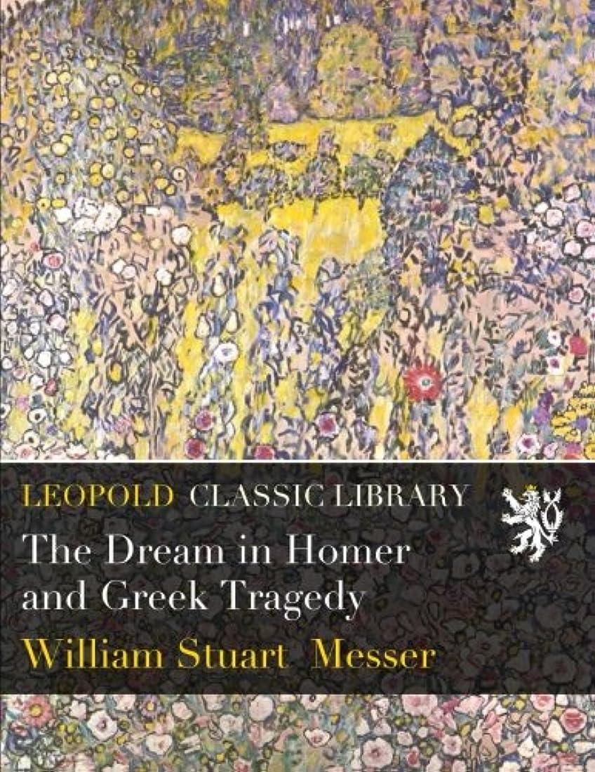 インク含む厚いThe Dream in Homer and Greek Tragedy