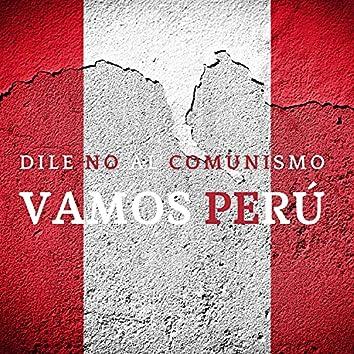 Dile No al Comunismo (Vamos Perú)