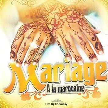 Mariage à la marocaine