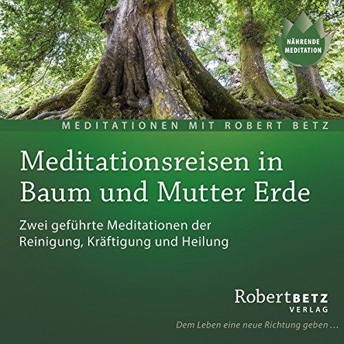 Meditationsreise in Baum und Mutter Erde cover art
