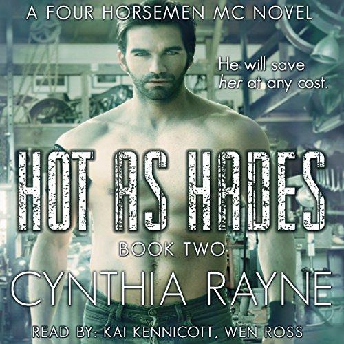 Hot as Hades: Four Horsemen MC, Book 2