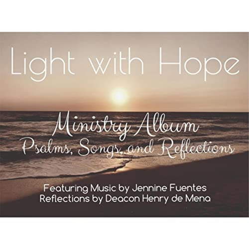 Light With Hope By Jennine Fuentes On Amazon Music Amazon Com