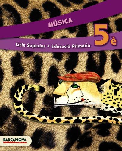 Música 5è CS. Llibre de l ' alumne (ed. 2014) (Cicle Superior) - 9788448933340 (Materials Educatius - Cicle Superior - Música)