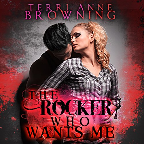 The Rocker Who Wants Me cover art