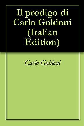 Il prodigo di Carlo Goldoni
