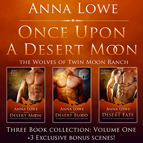 Once Upon a Desert Moon: Three Book Collection, Volume 1 audiobook cover art