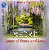 Reiki: Space of Peace & Love