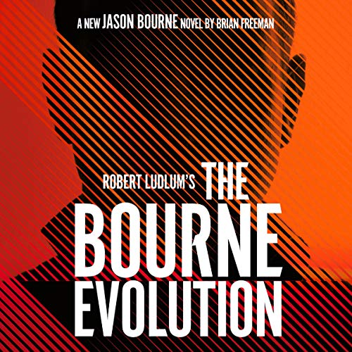 Robert Ludlum's The Bourne Evolution Audiobook By Brian Freeman cover art