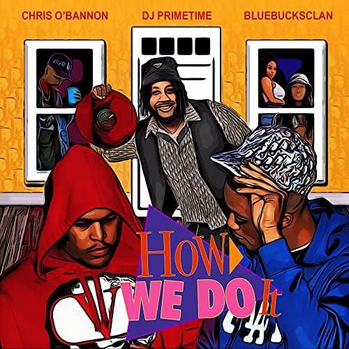 DJ Primetime & BlueBucksClan feat. Chris O'Bannon