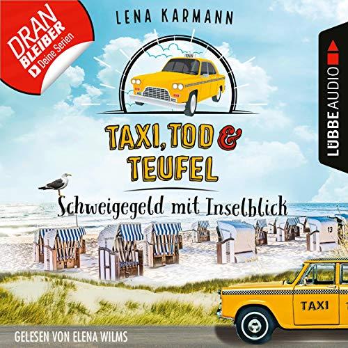 Taxi, Tod und Teufel -Schweigegeld mit Inselblick cover art
