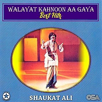 Walayat Kahnoon Aa Gaya - Best Hits