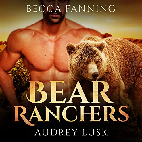 Bear Ranchers audiobook cover art